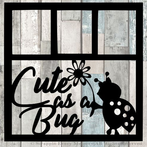 Cute As A Bug Scrapbook Overlay