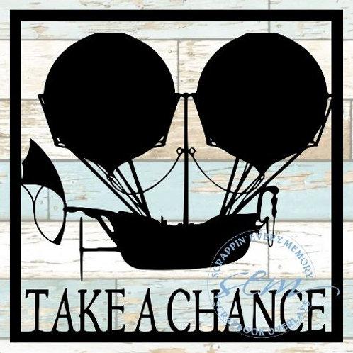 Take A Chance Scrapbook Overlay