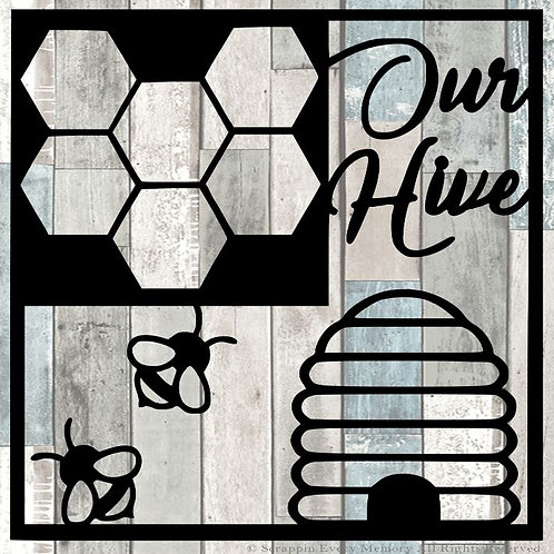 Our Hive Scrapbook Overlay