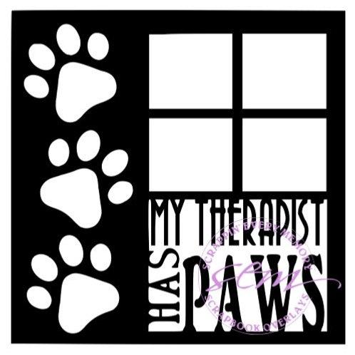 My Therapist Has Paws Scrapbook Overlay