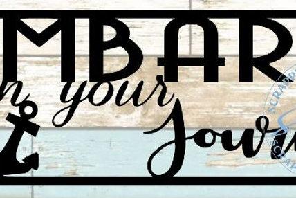 Embark On Your Journey Scrapbook Title