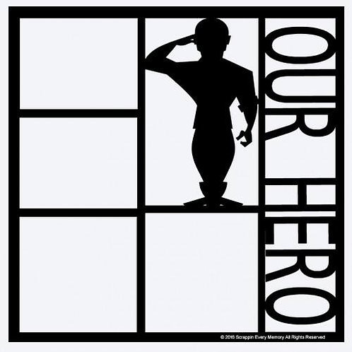 Our Hero Scrapbook Overlay