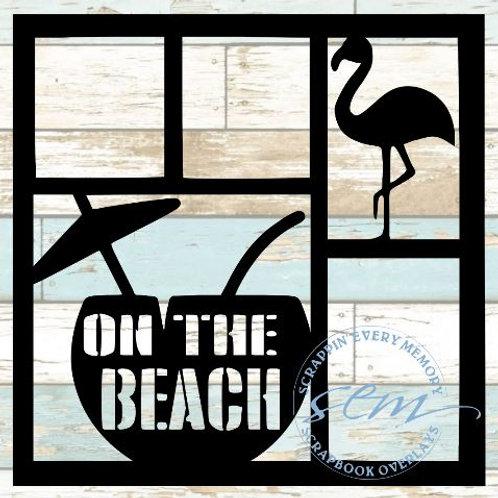 On The Beach Scrapbook Overlay