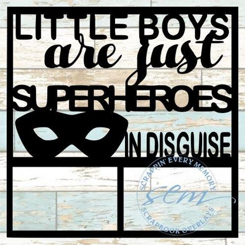 Little Boys Are Just Superheroes Scrapbook Overlay