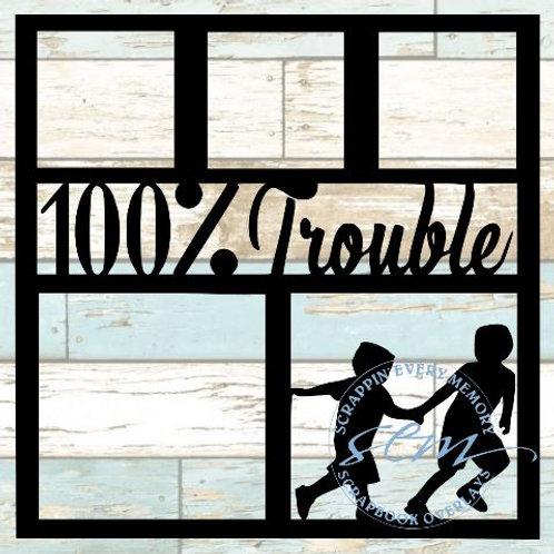 100% Trouble Scrapbook Overlay