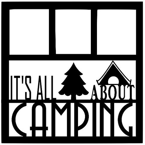 It's All About Camping Scrapbook Overlay