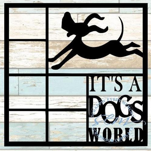 It's A Dogs World Scrapbook Overlay
