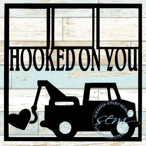 Hooked On You Scrapbook Overlay