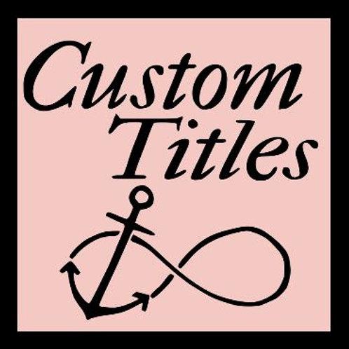 Custom Request Scrapbook Title