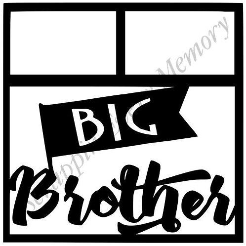 Big Brother Scrapbook Overlay