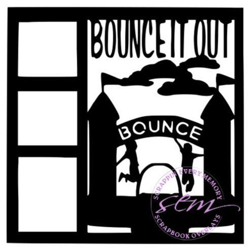 Bounce It Out Scrapbook Overlay