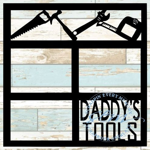 Daddy's Tools Scrapbook Overlay