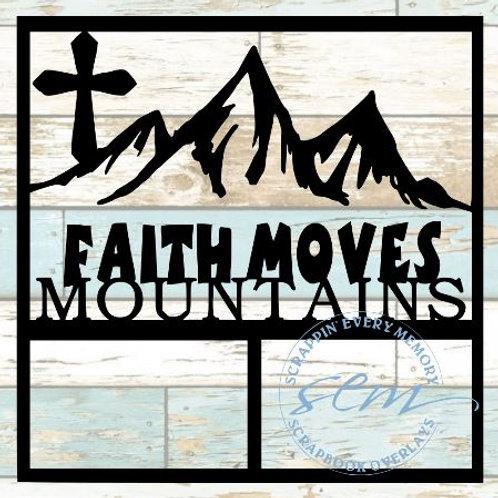 Faith Moves Mountains Scrapbook Overlay
