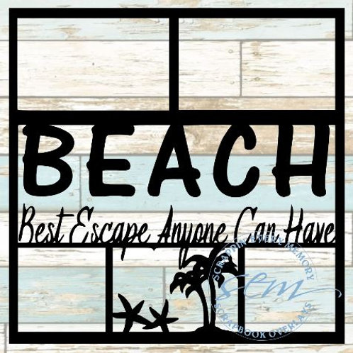 Beach Best Escape Anyone Can Have Scrapbook Overlay