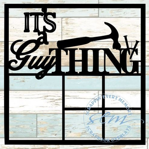 It's A Guy Thing Scrapbook Overlay