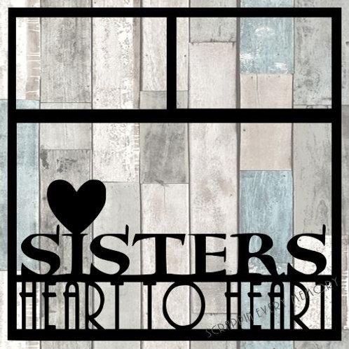 Sisters Heart To Heart Scrapbook Overlay