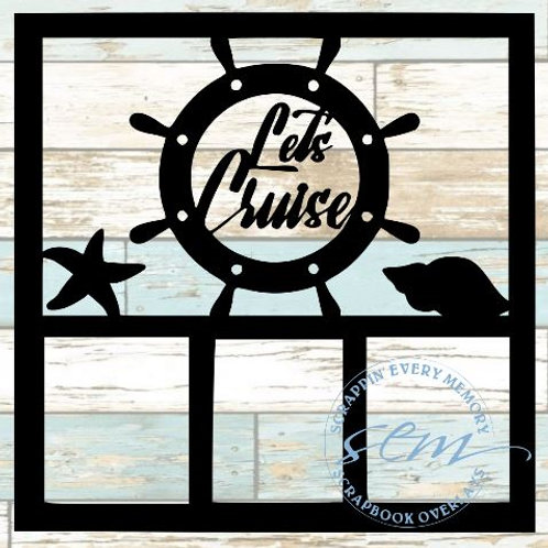 Let's Cruise Scrapbook Overlay