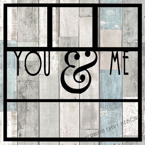 You & Me Scrapbook Overlay
