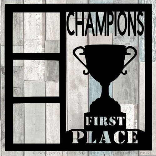 Champions First Place Scrapbook Overlay