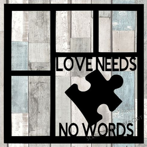 Love Needs No Words Scrapbook Overlay