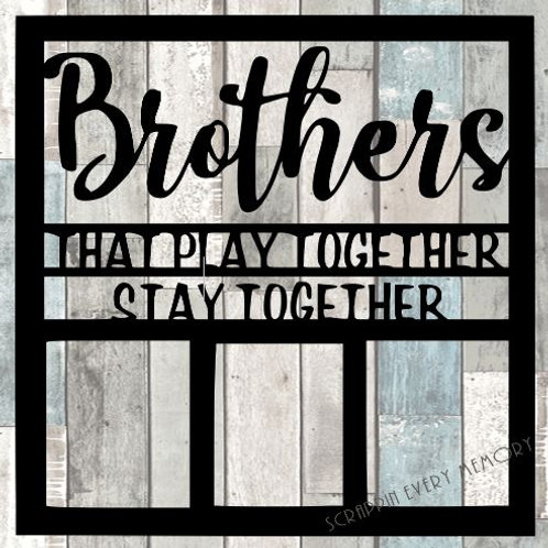 Brothers That Play Together Scrapbook Overlay