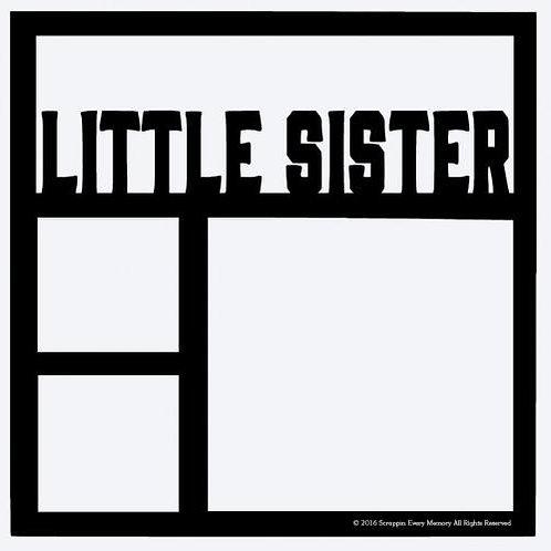Little Sister Scrapbook Overlay