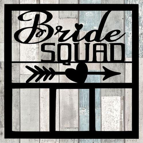 Bride Squad Scrapbook Overlay