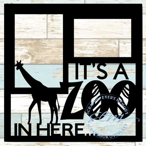 It's A Zoo In Here Scrapbook Overlay