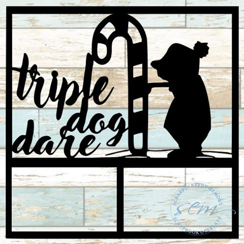 Triple Dog Dare Scrapbook Overlay