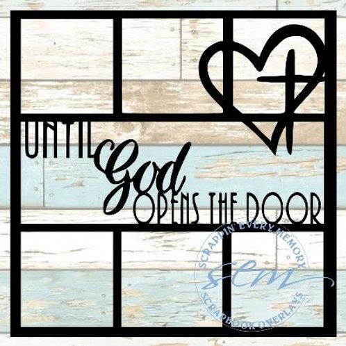 Until God Opens The Door Scrapbook Overlay