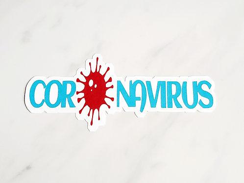 Coronavirus Paper Piecing Die Cut