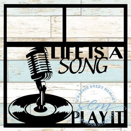 Life Is A Song Play It Scrapbook Overlay