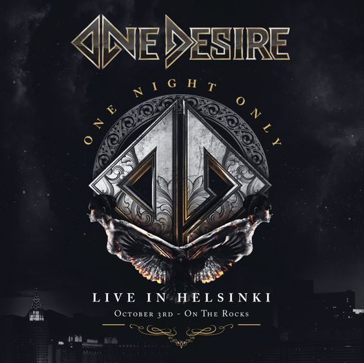 One Desire - Live in Helsinki, recorded at On The Rocks