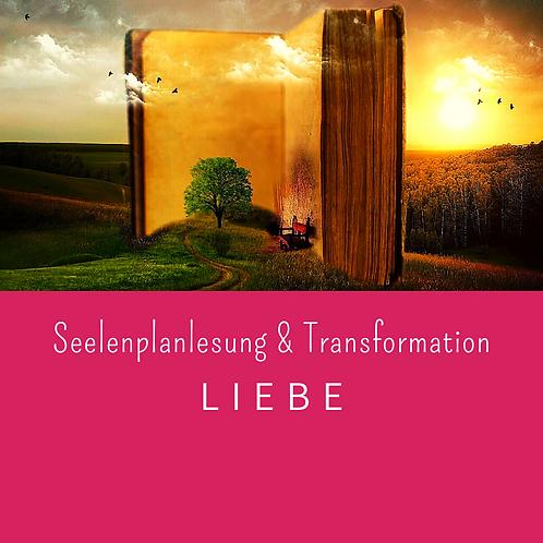 Seelenplanlesung LIEBE inkl. Transformation spiritueller Blockaden
