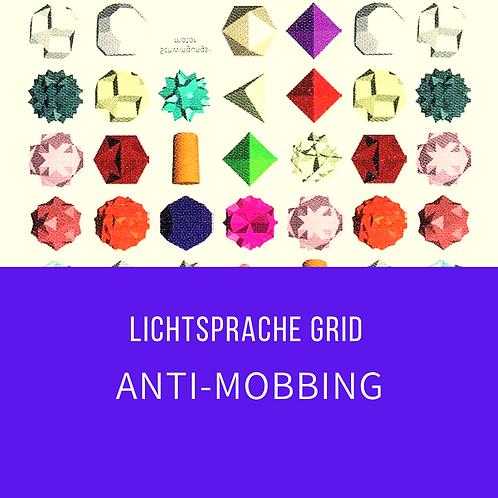 Lichtsprache Grid: Anti Mobbing