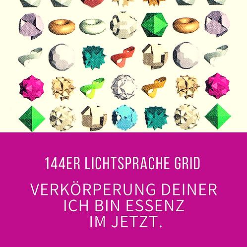Verkörperung deiner ICH BIN Essenz - 144er Lichtsprache Grid