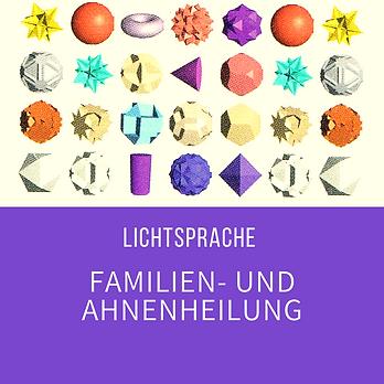 Familienheilung mit der Lichtsprache