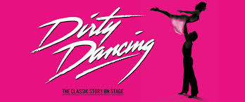 Dirty Dancing-The Churchill Theatre