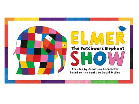 Elmer the Elephant -The Churchill Theatre