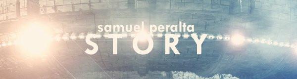 Samuel Peralta - STORY