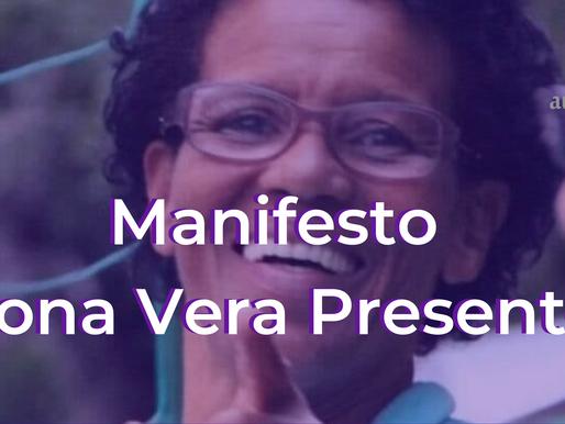 Manifesto - Dona Vera Presente!