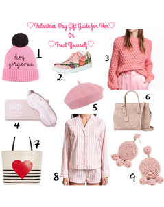Valentines Day Gift Guide For Her or Treat Yourself!!