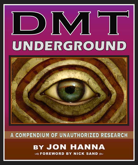 DMT Underground: A Compendium of Unauthorized Research