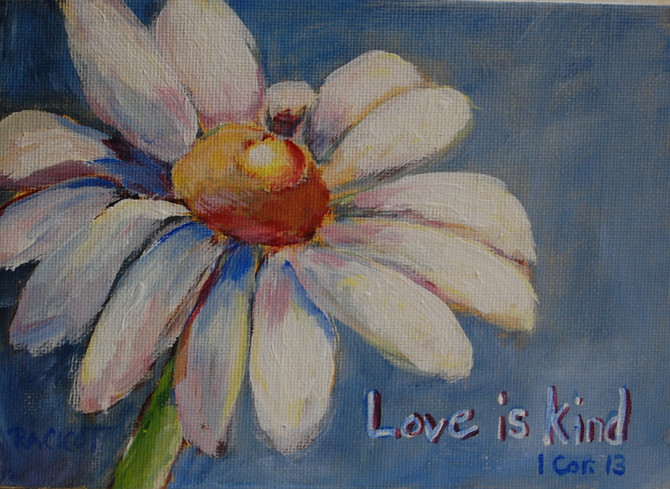 """Day 14 of the 30 Paintings in 30 Days - """"Love is Kind"""" 1Corinthians 13"""