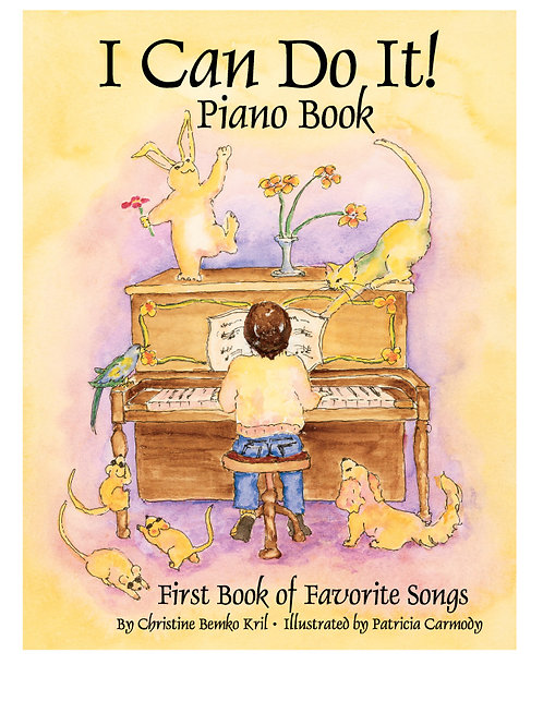 I Can Do It! Piano Book, First Book of Favorite Songs           Digital Download
