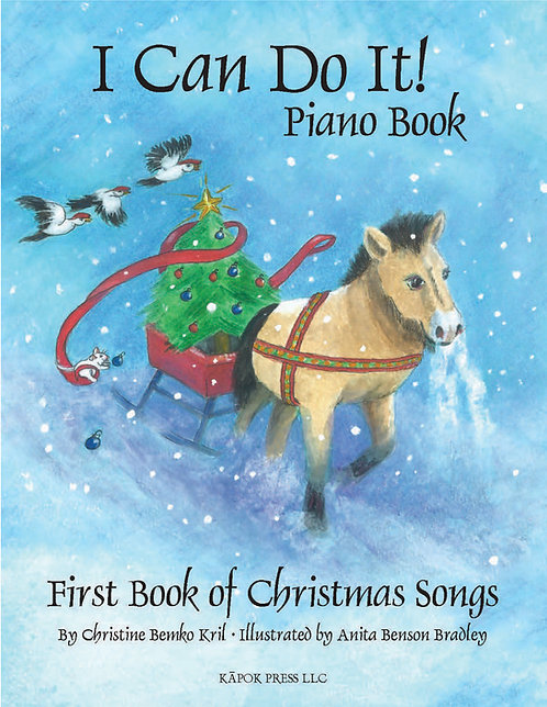 I Can Do It! Piano Book, First Book of Christmas Songs