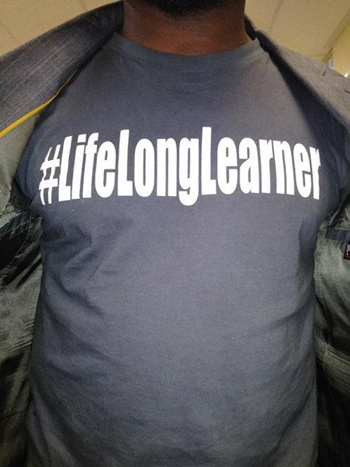 Life Long Learner T-shirt