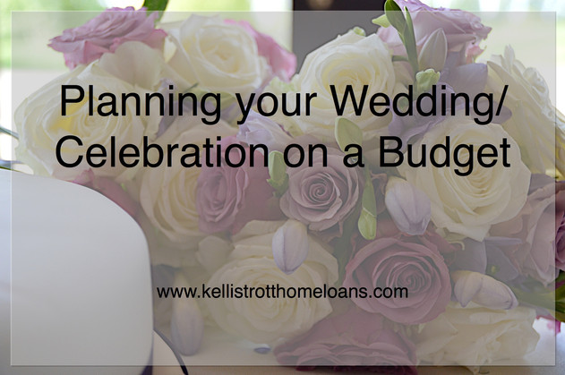 Planning Your Wedding/Celebration on a Budget