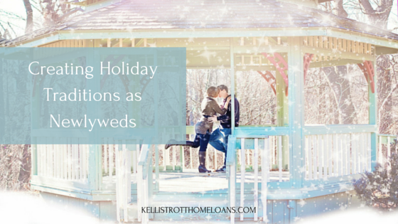 Creating Holiday Traditions as Newlyweds