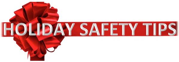 6 Tips to Enjoying a Safe Holiday Season